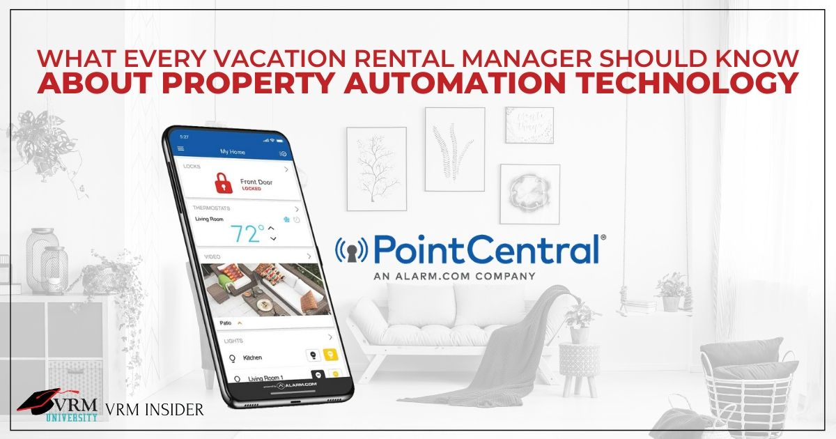 VRM Insider, What Every Vacation Rental Manager Should Know About Property Automation Technology