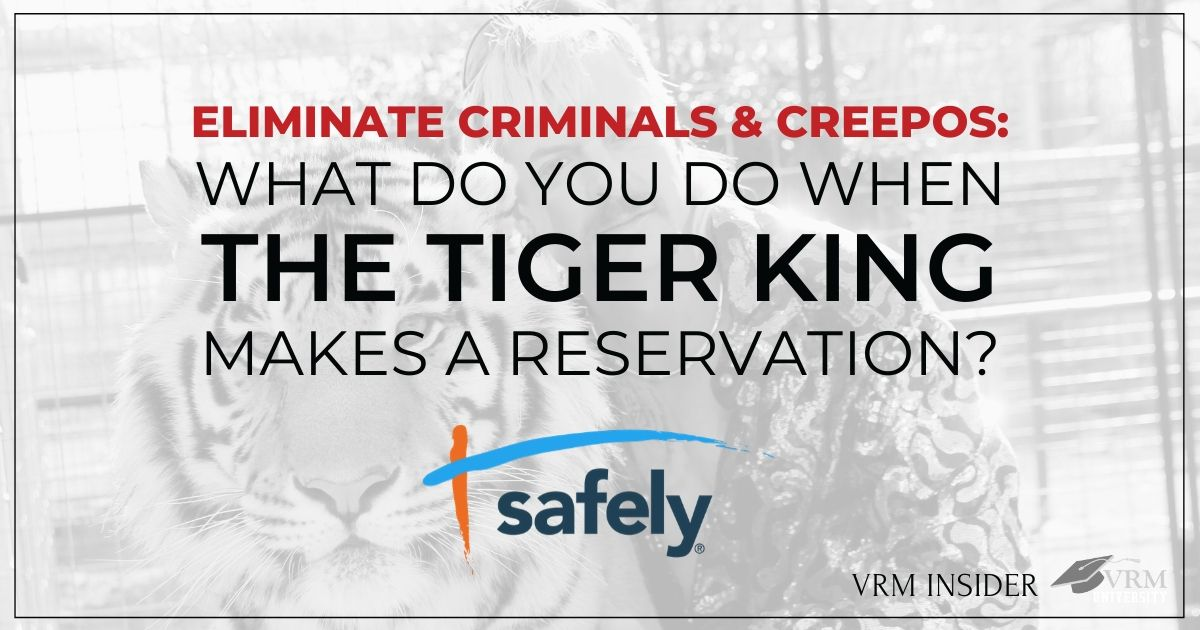 What Do You Do When The Tiger King Makes a Reservation with Safely