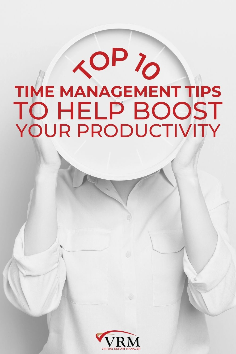 Top 10 Time Management Tips to Help Boost Your Productivity