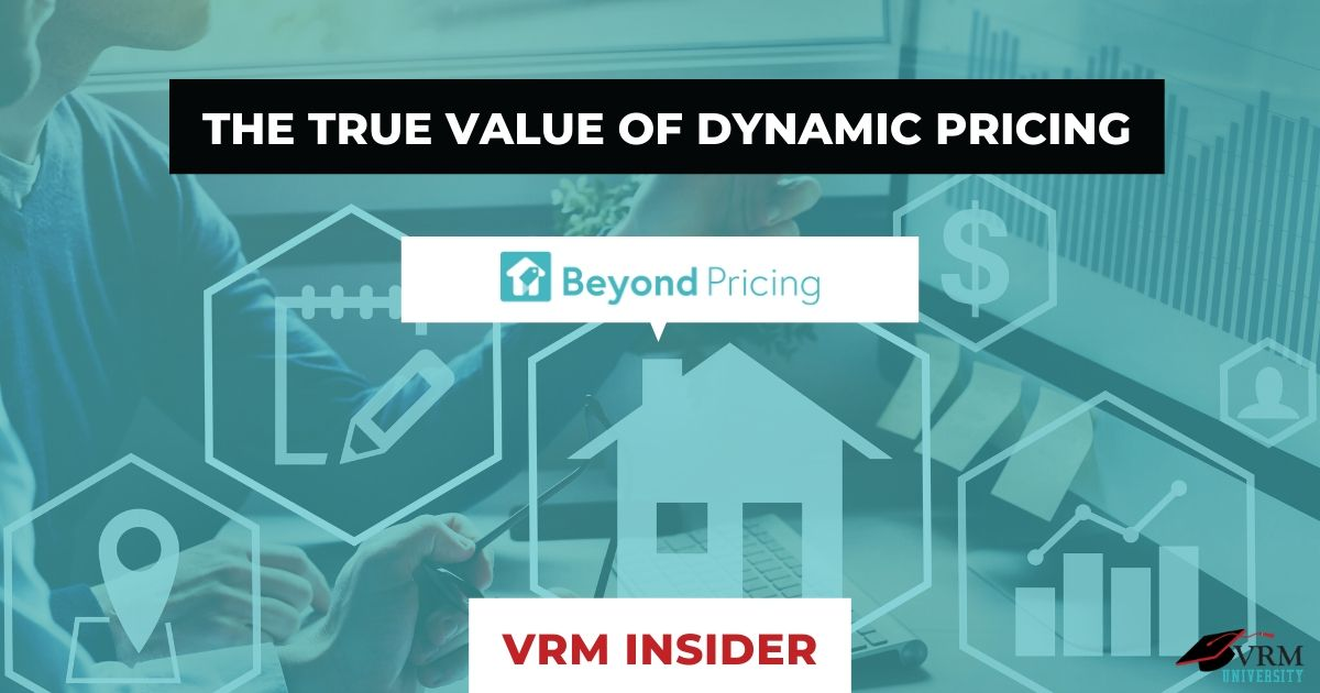 VRM Insider, The True Value of Dynamic Pricing