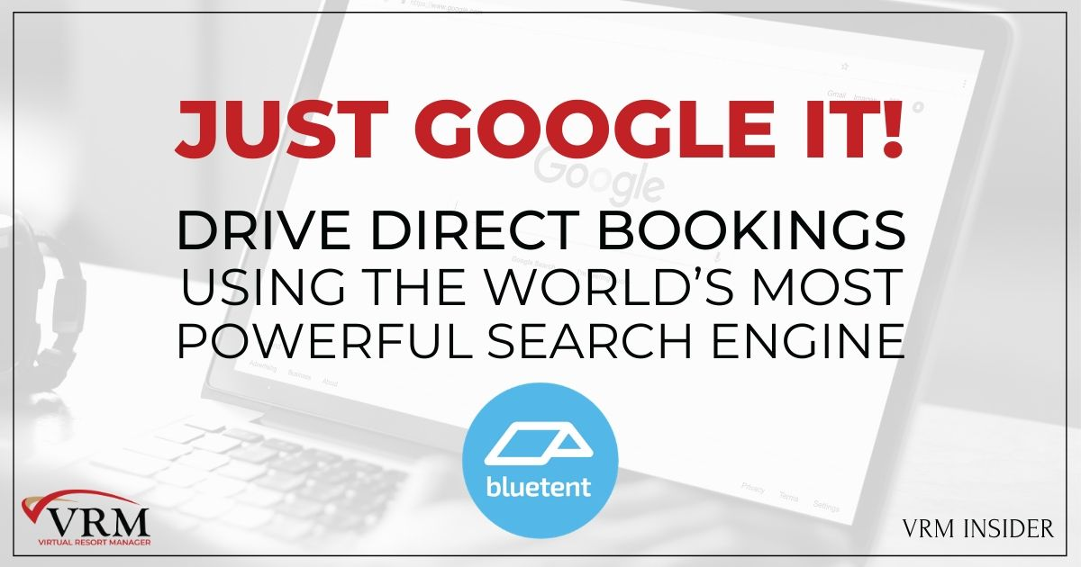 VRM Insider, JUST GOOGLE IT! Drive Direct Bookings Using the World's Most Powerful Search Engine