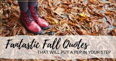 Fantastic Fall Quotes That Will Put a Pep in Your Step | Virtual Resort Manager