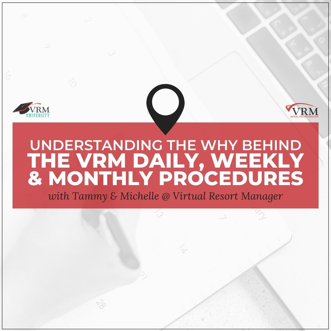 Understanding the Why behind the Daily, Weekly and Monthly Procedures
