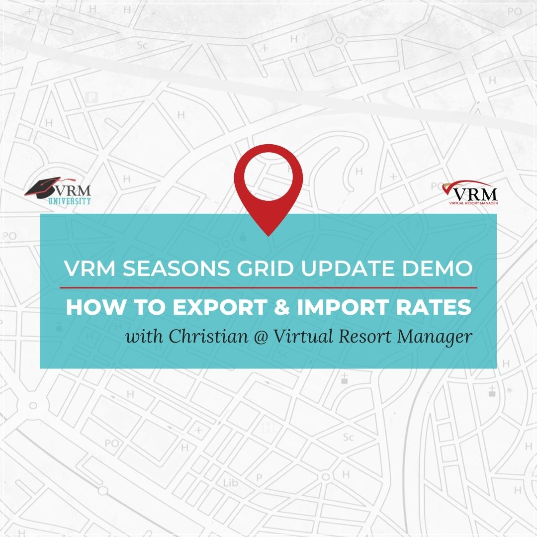 VRM Seasons Grid Update Demo/How to Export and Import Rates with Christian