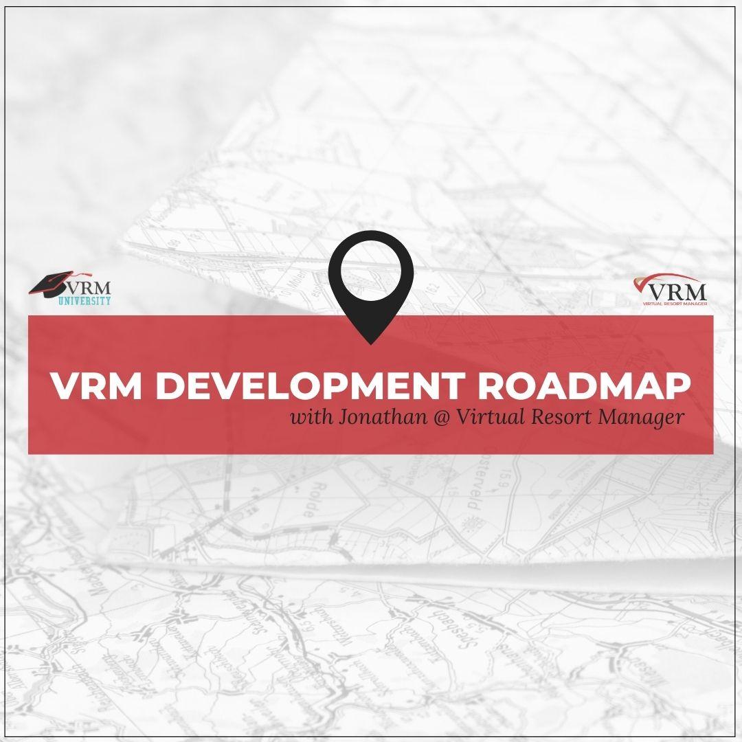 VRM Development Roadmap with Jonathan